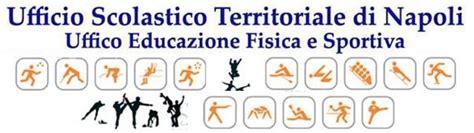 Ufficio Educazione Fisica Napoli by A S 2010 2011 L Educazione Fisica E Sportiva