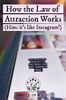 Law of Attraction Definition (Hint, it works like ...