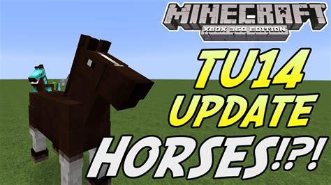 minecraft xbox horses update 360 tu14