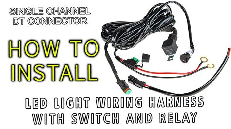 Led Light Wiring Harness With Switch Relay Single