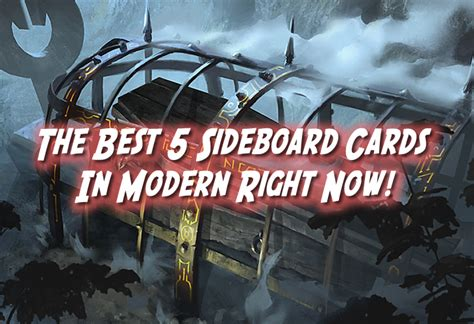 Commander Sideboard by The Best 5 Sideboard Cards In Mtg Modern Right Now By