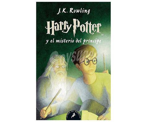 Harry potter y el misterio del príncipe es la sexta novela de la ya clásica serie fantástica de la autora británica j.k. Salamandra Harry Potter y el misterio del príncipe, J. K ...