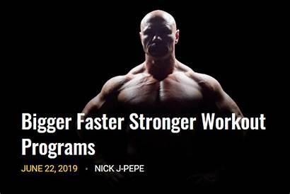 Stronger Bigger Faster Workout Programs