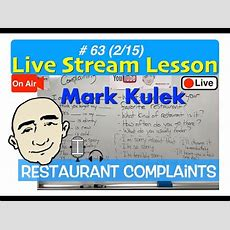 Mark Kulek Live Stream  Restaurant Complaints  #63  English For Communication  Esl Youtube