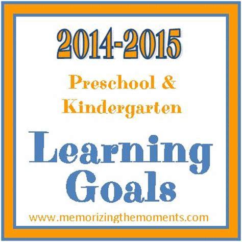 memorizing the moments preschool and kindergarten goals 963 | Learning Goals