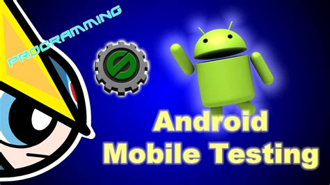 android testing maker studio android mobile testing module not