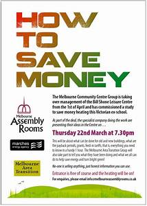 How to Save Energy and Money Thurs 22 March 2012 7 30pm