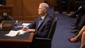 Six Highlights From the Gorsuch Confirmation Hearing - The ...