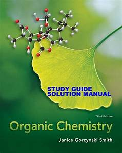 Student Study Guide  U0026 Solutions Manual Organic Chemistry