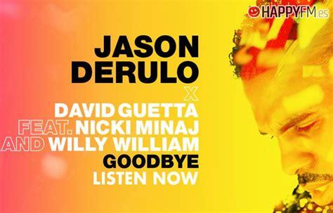 'goodbye', De Jason Derulo, David Guetta, Nicki Minaj Y