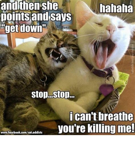 I Cant Breathe Meme - andthen she dointsandsays get down hahaha stopstop i can t breathe you re killing me