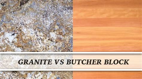 Vs Granite by Granite Vs Butcher Block Countertop Comparison