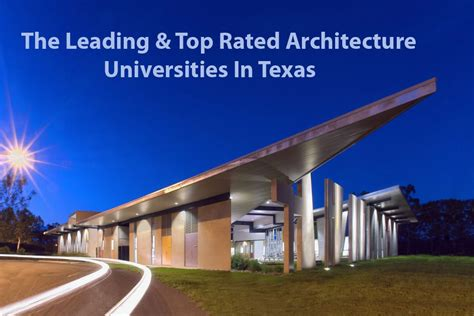 Top 10 Architecture Universities In Texas