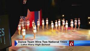 Lake Mary High School Dance Team wins 2 national titles