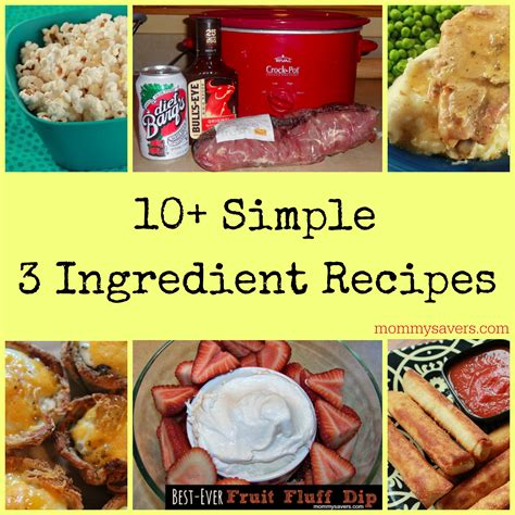 simple 3 ingredient recipes mommysavers
