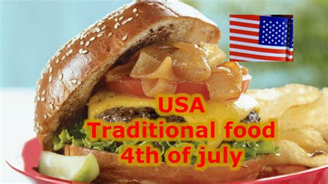 usa cuisine independence day usa food traditional food whatsapp
