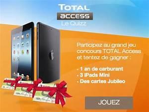 Carte Carburant Total : total access carburant 3 ipad mini gagner ~ Medecine-chirurgie-esthetiques.com Avis de Voitures