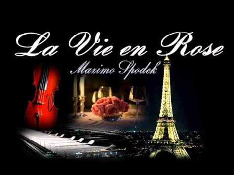 clasicos de la musica romantica de francia la vie en rose