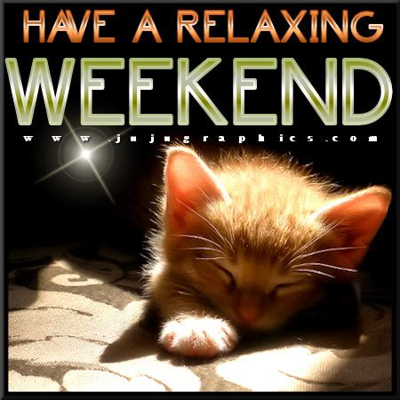 relaxing weekend  graphics quotes comments