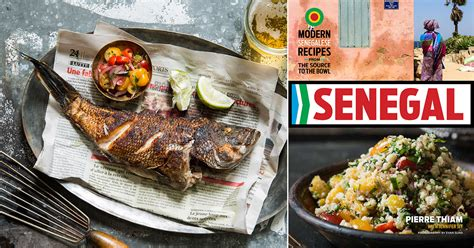 A New Senegalese Cookbook By Nyc Chef And Caterer Pierre Thiam