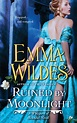 Ruined by Moonlight by Emma Wildes - Penguin Books Australia