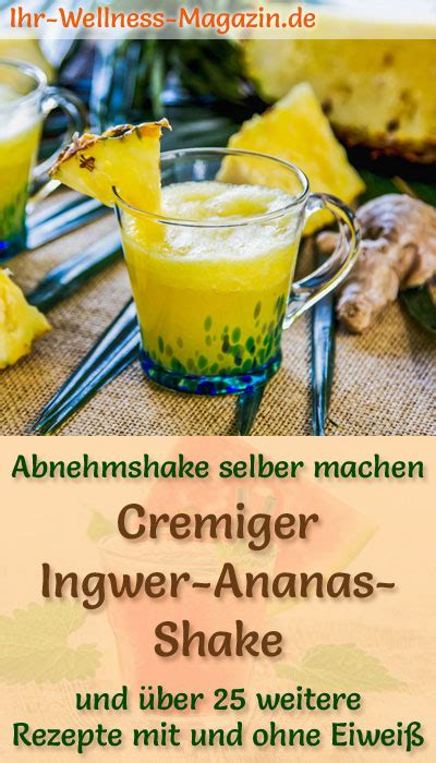 ingwer ananas shake smoothie abnehmshake zum selber machen