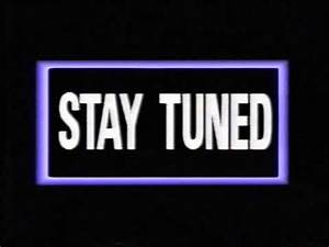 STAY TUNED (VIDEO Logo) - YouTube