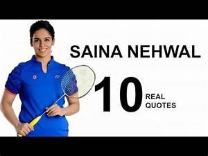Saina Nehwal 10... Saina Nehwal Quotes