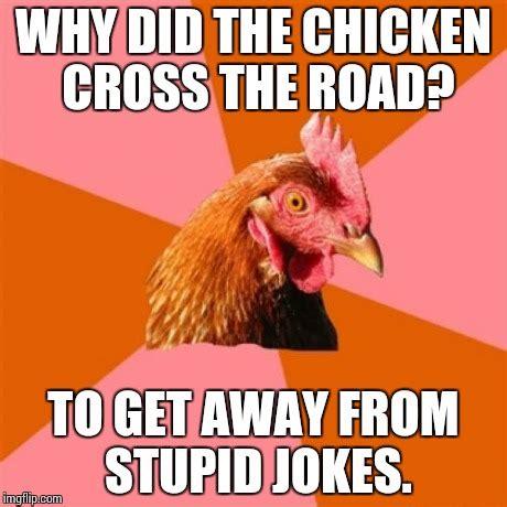 Jokes And Memes - anti joke chicken meme imgflip