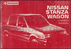 1986 Nissan Stanza Wagon Owners Manual Original Oem Owner