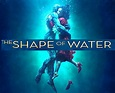 The Shape of Water (2017) | CineMuseFilms