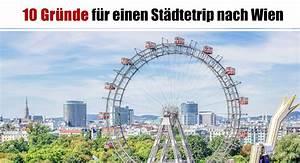 Städtereisen Nach Wien : 10 gr nde f r einen st dtetrip nach wien ~ Yasmunasinghe.com Haus und Dekorationen