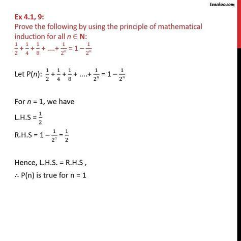 Ex 41, 9  Prove 12 + 14 + 18 +  + 12n = 1 12n