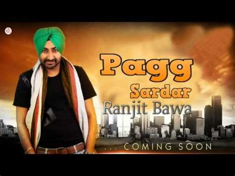 New Punjabi Songs Videos Pagg Ranjit Bawa Sardar Brand