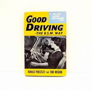 Learn To Drive Book Bsm Good Driving Book 1960s Motoring