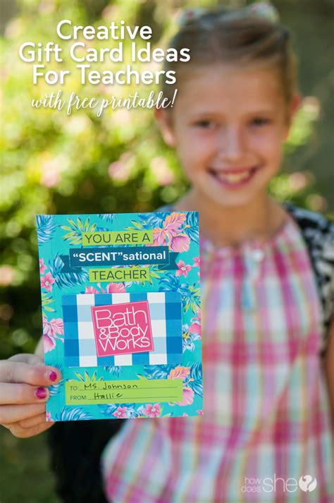 Creative Gift Card Ideas For Teachers With Free Printable