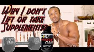Why You Should Stop Weight Lifting  U0026 Taking Supplements