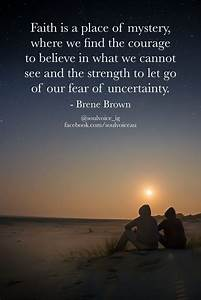 Best 25+ Uncert... Faith And Uncertainty Quotes