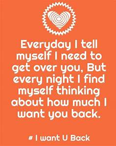 I Want You Back Quotes And Sayings | www.imgkid.com - The ...