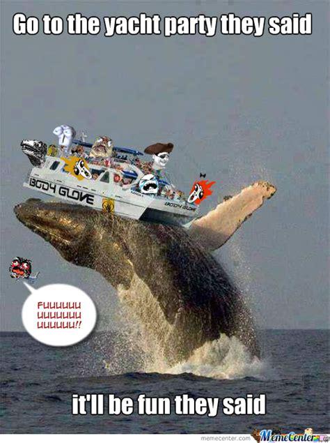 Yacht Meme - yacht party it ll be fun they said by killah13818 meme center