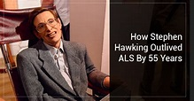 How Stephen Hawking Outlived ALS By 55 Years | C-Care ...