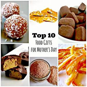 1000+ images about Mother's Day Food and Gift Ideas on ...