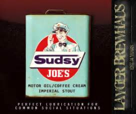 Or are you hankering to try your hand at your own oyster stout? Sudsy Joe's Motor Oil Coffee Cream Imperial Stout | Layger Brewhaus