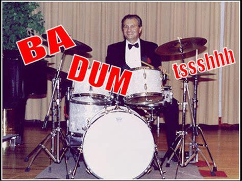 Ba Dum Tish Meme - rimshot pic meme research discussion know your meme