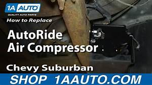 How To Replace Rear Autoride Air Compressor 2000-06 Chevy Suburban Gmc Yukon