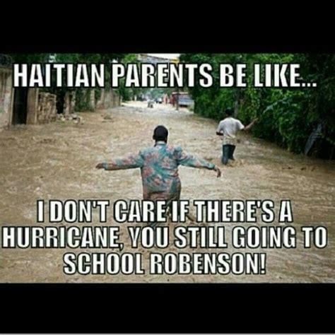 Haitian Memes - haitian parents be like meme haitian parents be like jokes from instagram and facebook haiti