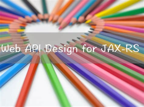 Web Api Design For Jax-rs