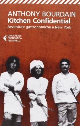 Kitchen Confidential Book Depository by Kitchen Confidential Anthony Bourdain 9788807880292