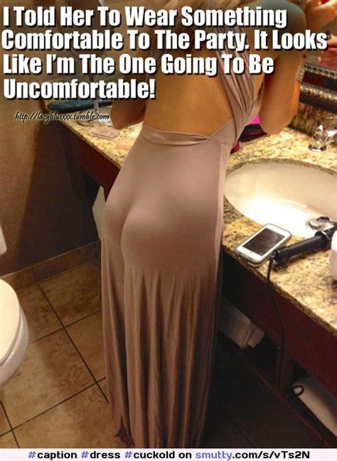 Hotwife Cuckold Sexy Captions And Pics Caption Dress