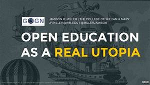 Open Eduction as a Real Utopia